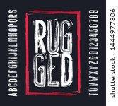 rugged alphabet font. damaged... | Shutterstock .eps vector #1444977806