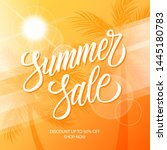 hot summer sale promotional... | Shutterstock .eps vector #1445180783