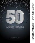 anniversary 50. silver 3d... | Shutterstock .eps vector #1445317340