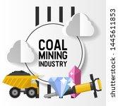 mineral mining  black mining ... | Shutterstock .eps vector #1445611853