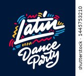 latin dance party lettering... | Shutterstock .eps vector #1445753210