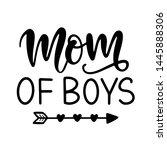 mom of boys. t shirt design ... | Shutterstock .eps vector #1445888306