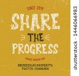 """share the progress"". vintage... | Shutterstock .eps vector #1446066983"