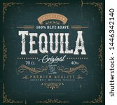 vintage mexican tequila label... | Shutterstock .eps vector #1446342140