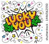concept of success. lucky you... | Shutterstock .eps vector #1446562550