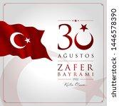 30 agustos zafer bayrami vector ... | Shutterstock .eps vector #1446578390