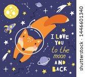 cute card with fox astronaut ...   Shutterstock .eps vector #1446601340