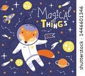 cute card with fox astronaut ... | Shutterstock .eps vector #1446601346