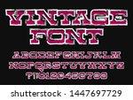 vintage alphabet font. damaged... | Shutterstock .eps vector #1447697729