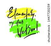 elementary my dear watson  ... | Shutterstock .eps vector #1447720259