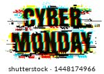 the word cyber monday. the... | Shutterstock .eps vector #1448174966