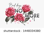 typography slogan with roses...