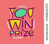 you win a prize holiday... | Shutterstock .eps vector #1448626193