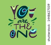 you are the one. hand drawn... | Shutterstock .eps vector #1448627039