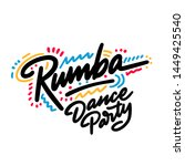 Rumba Dance Party Lettering...