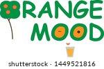 "slogan ""orange mood"" with the... | Shutterstock .eps vector #1449521816"