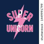 super unicorn slogan... | Shutterstock .eps vector #1449991799