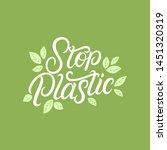 stop plastic hand written... | Shutterstock . vector #1451320319