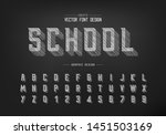 chalk shadow font and alphabet... | Shutterstock .eps vector #1451503169