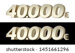 40.000  forty thousand euros.... | Shutterstock . vector #1451661296