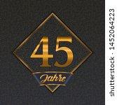 german golden number forty five ... | Shutterstock .eps vector #1452064223