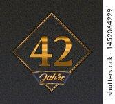 german golden number forty two... | Shutterstock .eps vector #1452064229