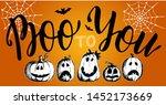 Boo To You. Halloween. Logo ...