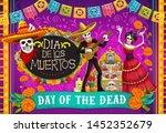 Day Of Dead  Dia De Los Muerto...