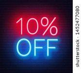10 percent off neon lettering... | Shutterstock .eps vector #1452477080