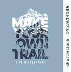 Make Your Own Trail Slogan On...