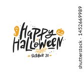 happy halloween lettering ... | Shutterstock . vector #1452669989