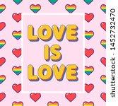 love is love romantic lgbtq... | Shutterstock .eps vector #1452732470