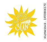 girls just wanna have sun.... | Shutterstock .eps vector #1453806170