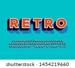 retro text style with halftone... | Shutterstock .eps vector #1454219660