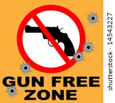 gun free zone sign with bullet...