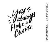 modern lettering slogan for... | Shutterstock .eps vector #1454419460