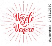 vesele vanoce on czech language ... | Shutterstock .eps vector #1455113390