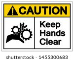 caution keep hands clear symbol ... | Shutterstock .eps vector #1455300683