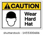 caution wear hard hat symbol... | Shutterstock .eps vector #1455300686