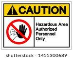 caution hazadous area... | Shutterstock .eps vector #1455300689