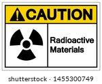 caution radioactive materials... | Shutterstock .eps vector #1455300749