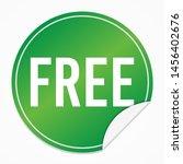free green sticker. business... | Shutterstock .eps vector #1456402676