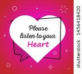 vector quote. please listen to... | Shutterstock .eps vector #1456418420