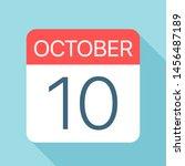 october 10   calendar icon  ... | Shutterstock .eps vector #1456487189