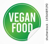 vegan food green sticker.... | Shutterstock .eps vector #1456489190