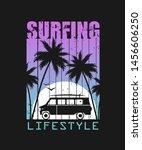 print for t shirt.surfing.... | Shutterstock .eps vector #1456606250