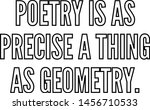 poetry is as precise a thing as ... | Shutterstock .eps vector #1456710533