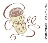 coffee logo with lettering ... | Shutterstock .eps vector #1456742753