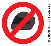 no helmet  do not wear a helmet ... | Shutterstock . vector #1456822166