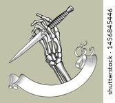 skeleton hand holding a dagger... | Shutterstock .eps vector #1456845446